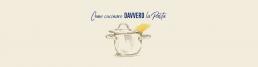 Come cucinare la pasta - Pastificio Liguori